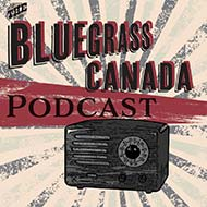 Bluegrass Canada Podcasts