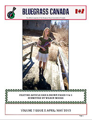 Bluegrass Canada magazine Issue 7-2 April 2013